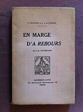 BRUNNER H. - CONINCK J.L. de - En marges d'A Rebours de J.K. Huysmans.- 1929