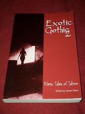 Exotic Gothic 2 ed. Daniel Olson (2008, TPB) SIGNED w/ Reggie Oliver & more