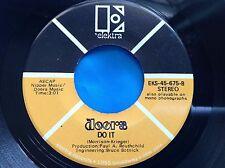 Rare Doors 45 : The Doors ~ Runnin' Blue ~ Do It ~ Elektra EKS - 45 - 675 Stereo