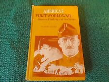 AMERICA'S FIRST WORLD WAR, Henry Castor, Random House Landmark series #77