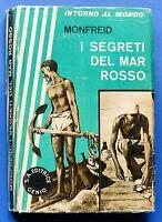 Viaggi - Esplorazioni - H. De Monfreid  - I segreti del Mar Rosso - 1^ ed. 1933