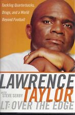 LT: Over the Edge : Tackling Quarterbacks, Drugs, and a World Beyond Football