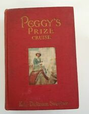 Rare Book~PEGGY'S PRIZE CRUISE by Kate Dickinson Sweetser~GOOD~IIlustrated~1925