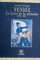 Vendée – Le Livre de la mémoire – 1793-1993