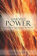 Harvest Power : An Evangelistic Outreach for Your Church or Small Group by...