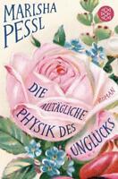Pessl, Marisha - Die alltägliche Physik des Unglücks: Roman /3