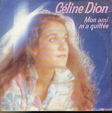 CELINE DION 45 TOURS HOLLANDE MON AMI M'A QUITTEE++