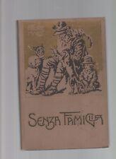 senz afamiglia - ettore malot - eidizione vallardi del 1924