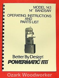 POWERMATIC 143 14-inch Band Saw Operator/Parts Manual 0517