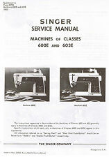 Singer Sewing Machine Models 600E 603E 600 E 603 E Service Repair Manual