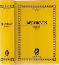 "L.V. Beethoven Fidelio Opera Op.72 based on ""Leonora"" by Bouilly, Eulenburg 914"