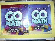 Teacher Edition & Student Edition Go Math! Florida Advanced Mathematics 1 @2015