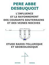 Sourcier Géobiologie ondes nocives cosmotellurisme Abbé Desbuquoit