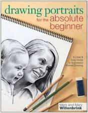 Drawing Portraits for the Absolute Beginner: A Clear & Easy Guide to Successful