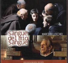 """M. Bellocchio: """"SANGUE DEL MIO SANGUE"""" - Sceneggiatura originale"""