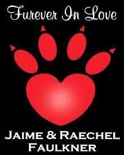 Furever in Love by Jaime Faulkner and Raechel Faulkner (2013, Paperback)