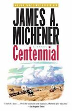 Centennial by James A. Michener (Paperback, 2007)