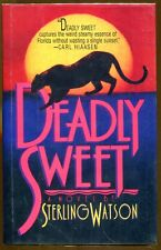 Deadly Sweet by Sterling Watson-First Edition/DJ-1994
