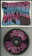 THE HAZIES Trip Free Life RARE EDIT PROMO CD single 96