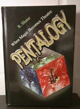 Pentalogy - when magic becomes theatre, R.Shane,