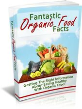 Fantastic Organic Food Facts pdf-Ebook+MRR+Free Shipping