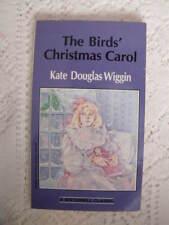 The Bird's Christmas Carol by Kate Douglas Wiggin 1988, Paperback)