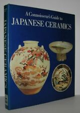 Adelbert Klein / A CONNOISSEUR'S GUIDE TO JAPANESE CERAMICS 1st Edition 1988