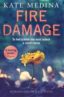 KATE MEDINA __ FIRE DAMAGE_ DR JESSIE FLYNN 1 __ BRAND NEW ___ FREEPOST UK
