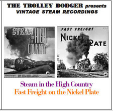 Steam in the High Country - Fast Freight on the Nickel Plate - Train Audio on CD