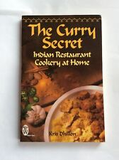 The Curry Secret - Indian Restaurant Cookery at Home by Kris Dhillon - paperback