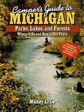 Camper's Guide to Michigan: Parks, Lakes, and Forests : Where to Go and How to