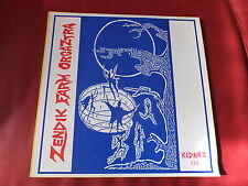 Zendik Farm orgaztra-danze of the Cozmic Warriorz LP kidnez 01 Nasoni Records