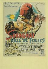 Carte Postale Affiche de Film - SHANGAI VILLE DE FOLIES - Col Télérama Réf:79