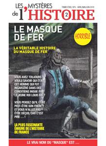 Les mystères de l'Histoire N°6 - Le Masque de Fer