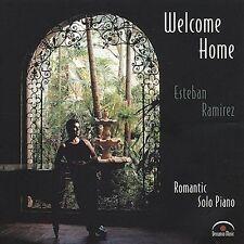Welcome Home by Esteban Ramirez (CD, Dec-2000) NEW! FREE Shipping!