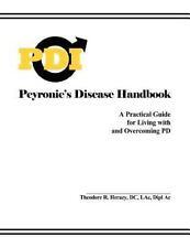 Peyronie's Disease Handbook: By Theodore Herazy