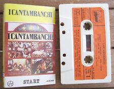 I CANTAMBANCHI I Cantambanchi (1981) MC TAPE ORIGINALE Durium Start ca. S 40123