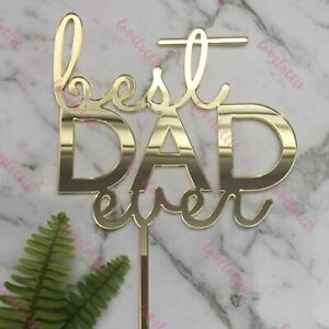 Best Dad Ever Fathers Day Acrylic Gold Mirror Cake Topper