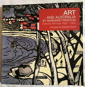 Art & Australia by Margaret Preston Selected Writings 1920-1950 Elizabeth Butel