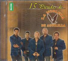 La Nobleza De Aguililla 15 Picudas CD New