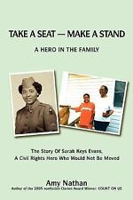 Take a seat -- make a Stand : A hero in the Family by Amy Nathan (2006,...