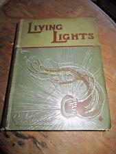 Living Lights: A Popular Account of Phosphorescent Animals 1887 1st
