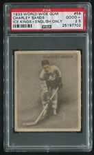 1933-34 V357 WWG Ice Kings #58 Charley Sands RC Maple Leafs SP POP 1 PSA 2.5