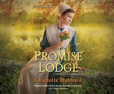 Promise Lodge by Charlotte Hubbard (2016, MP3 CD, Unabridged)