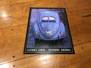 1946 Volkswagen Vw Beetle Tin Sign Lucinda Lewis Roadside America Vintage 2000