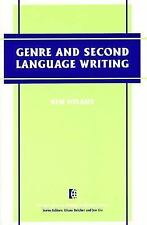 Genre and Second Language Writing The Michigan Series on Teaching Multilingual