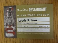 05/09/2014 Ticket Rugby League, Wigan V Leeds [rigalettos restaurant]. Merci F