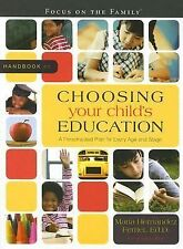 Handbook on Choosing Your Child's Education: A Personalized Plan for Every Age