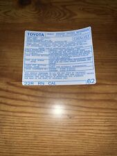 1985 Toyota Pickup Truck/4runner Emissions Decal Repro Sticker 22r Cal #62