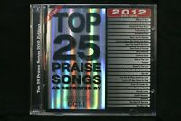 Top 25 Praise Songs 2012 Edition  - New Sealed CD (C1171)